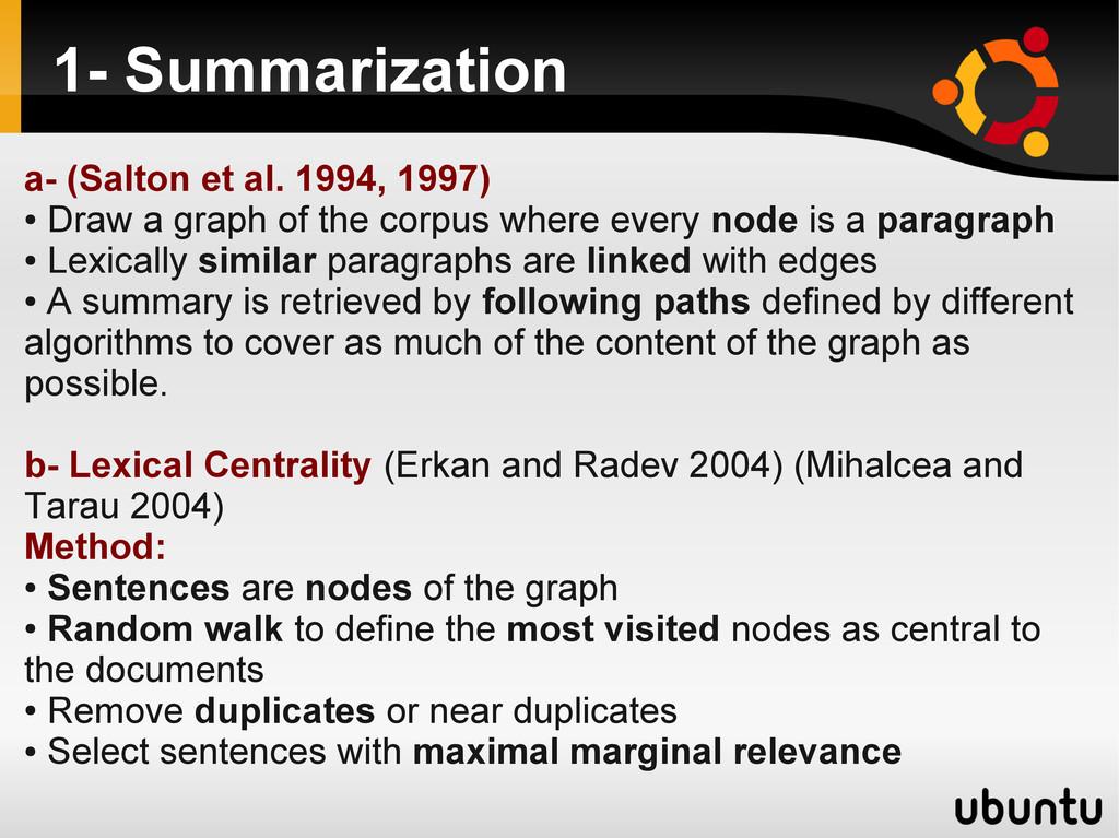 1- Summarization a- (Salton et al. 1994, 1997) ...