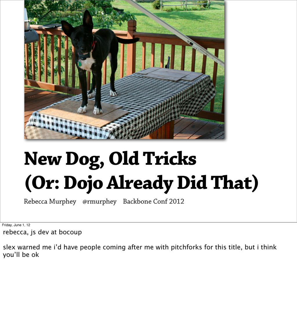 New Dog, Old Tricks (Or: Dojo Already Did That)...