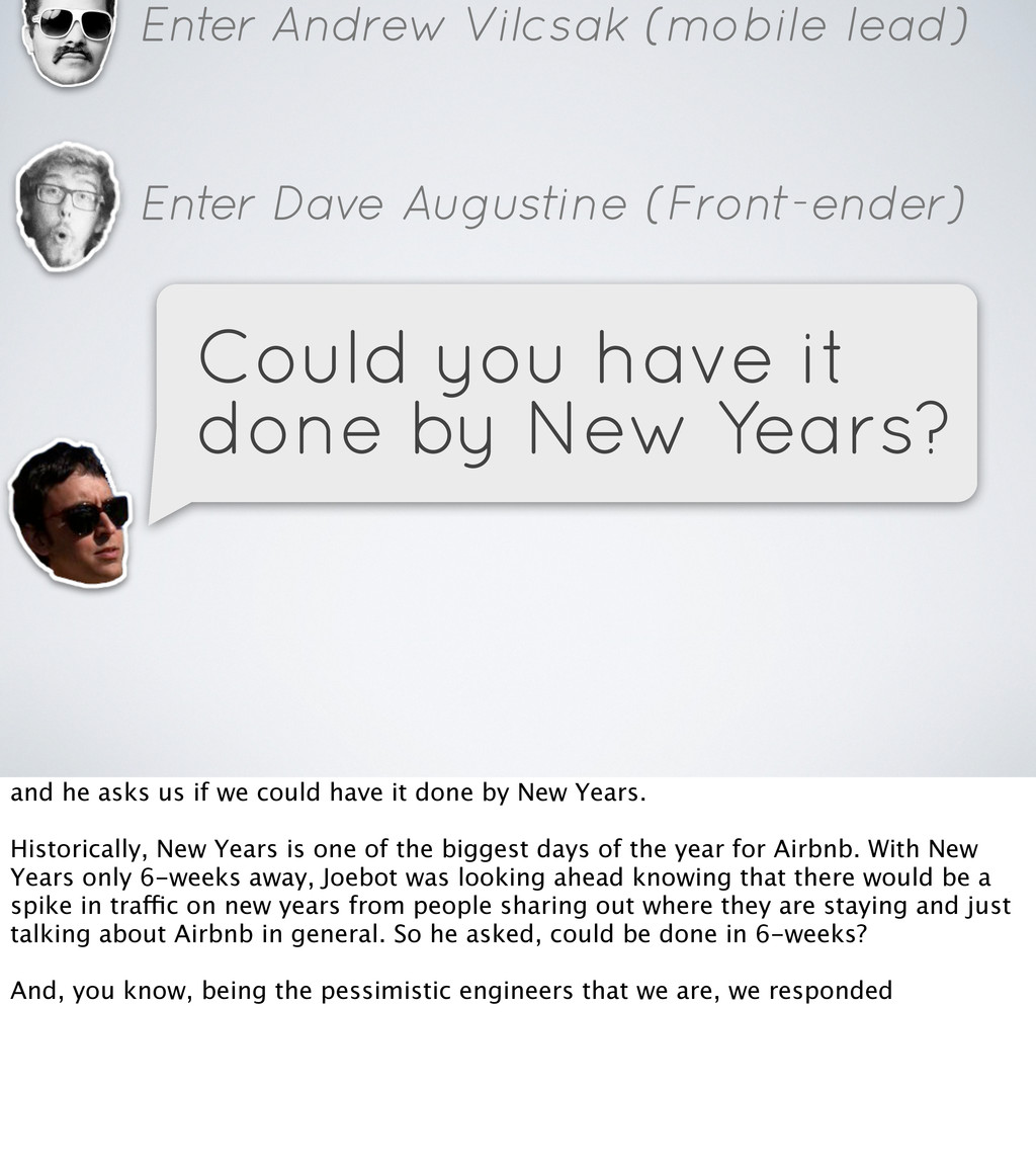 Enter Andrew Vilcsak (mobile lead) Enter Dave A...