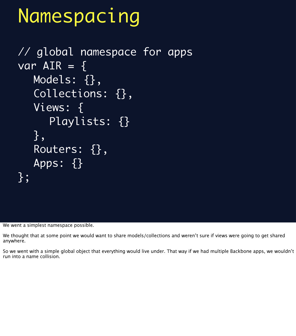 Namespacing // global namespace for apps var AI...