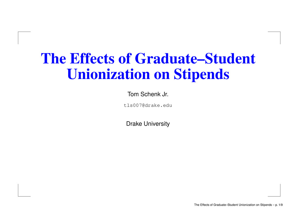 The Effects of Graduate–Student Unionization on...
