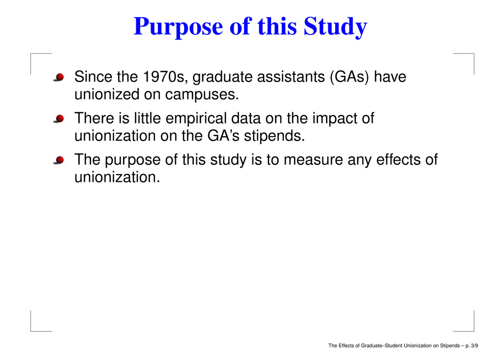 Purpose of this Study Since the 1970s, graduate...