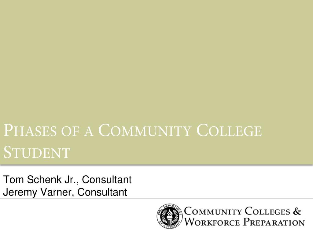 Tom Schenk Jr., Consultant Jeremy Varner, Consu...