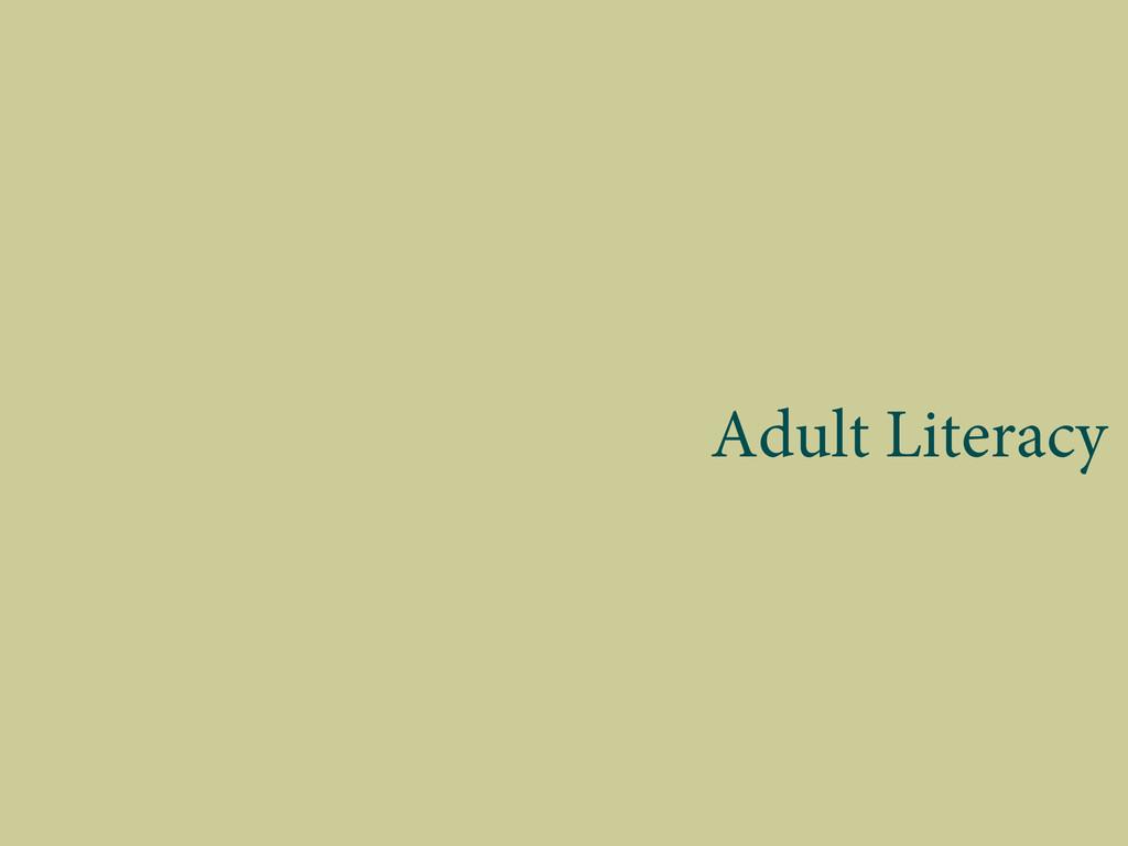 Adult Literacy