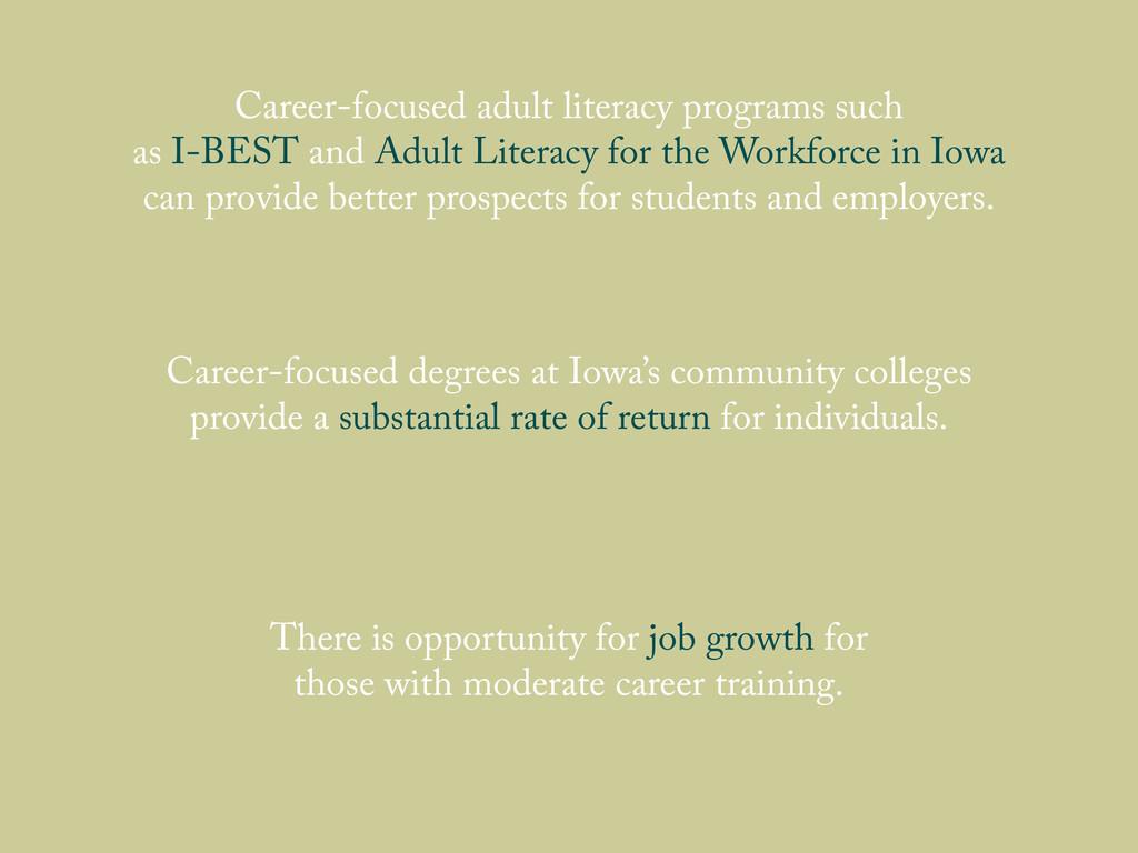 Career-focused adult literacy programs such as ...