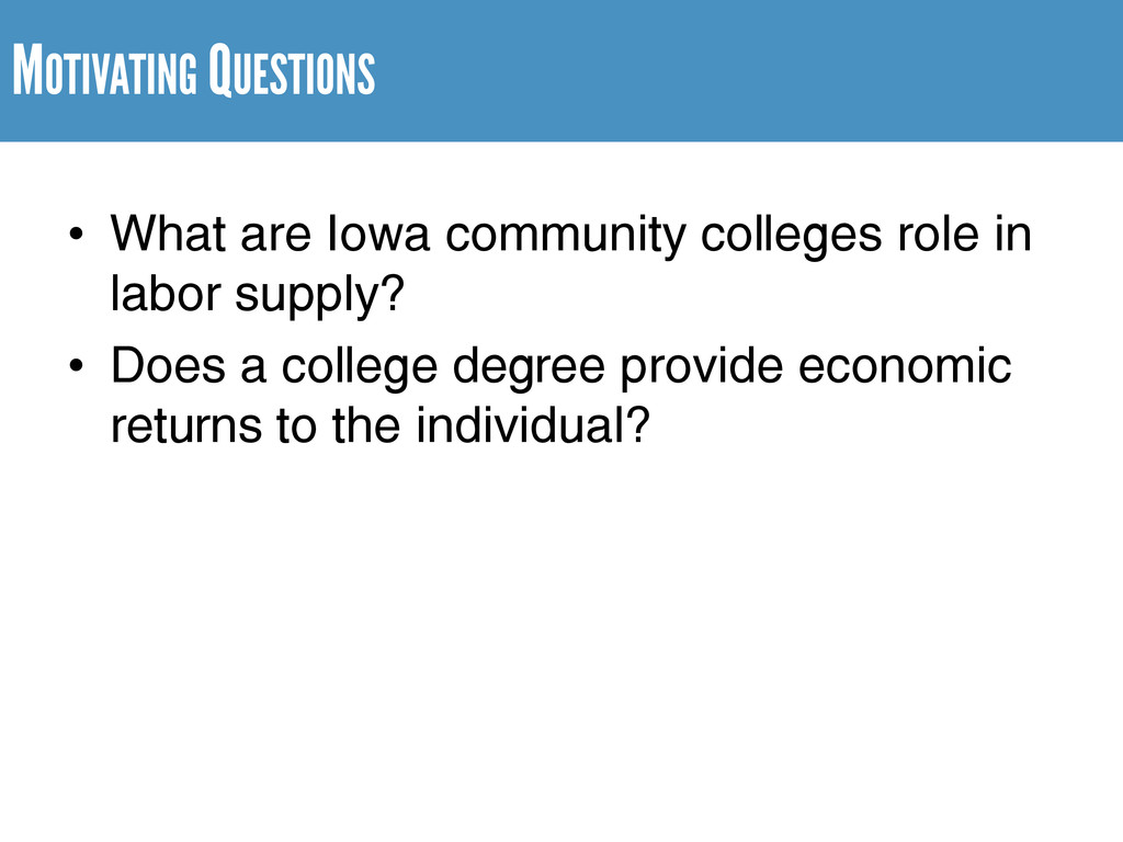 MOTIVATING QUESTIONS • What are Iowa community ...