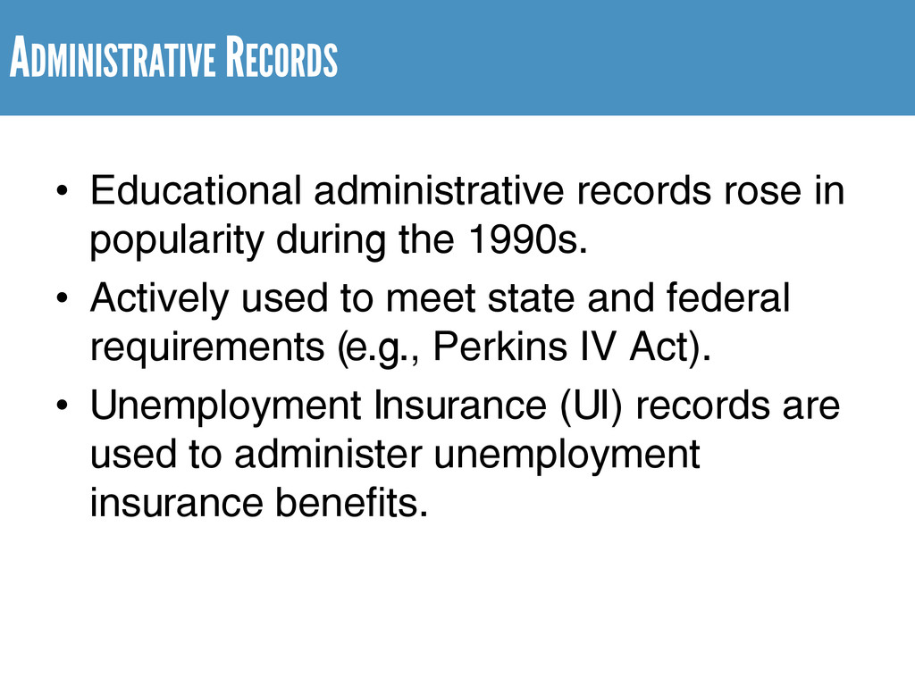 ADMINISTRATIVE RECORDS • Educational administra...
