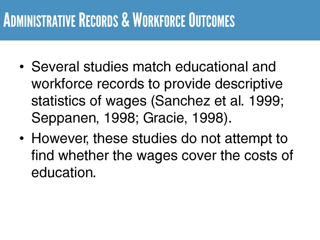 ADMINISTRATIVE RECORDS & WORKFORCE OUTCOMES • S...