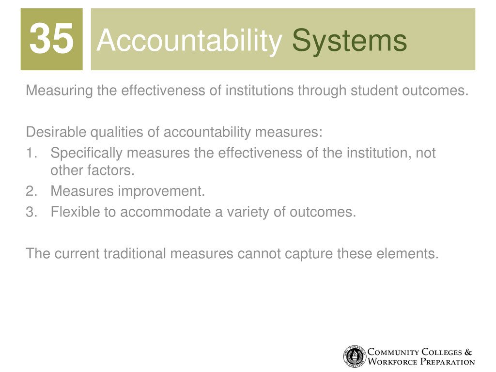 Accountability Systems Measuring the effectiven...