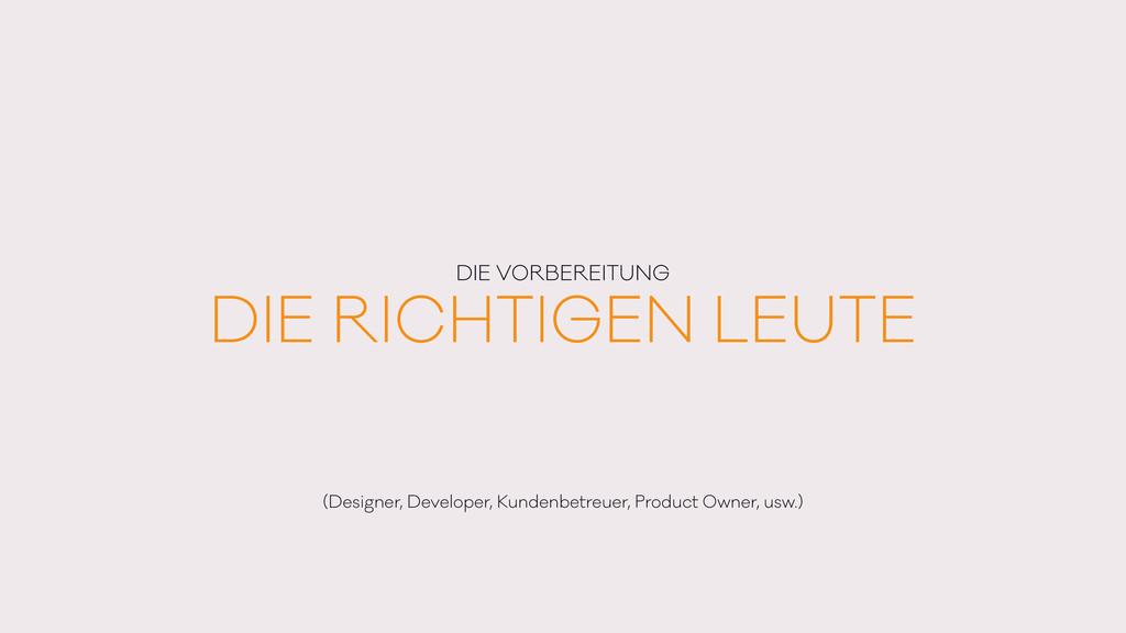 DIE RICHTIGEN LEUTE DIE VORBEREITUNG (Designer,...