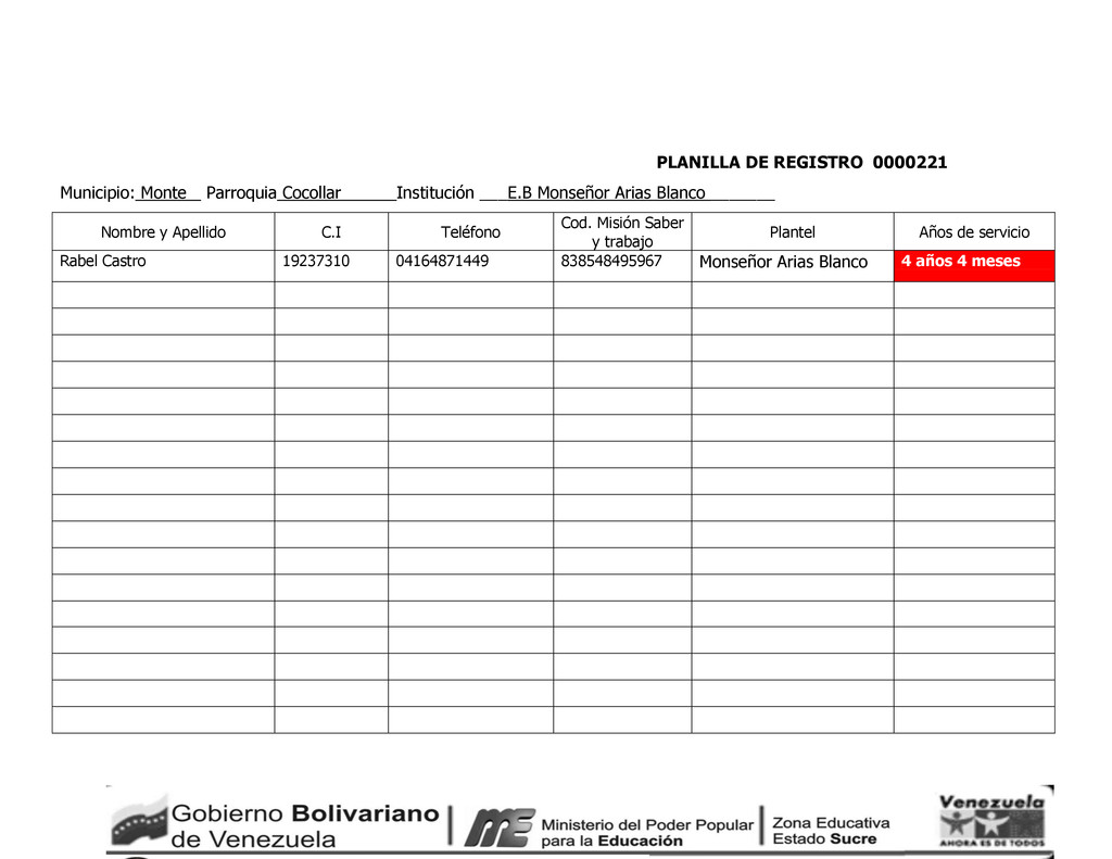 PLANILLA DE REGISTRO 0000221 Municipio: Monte _...