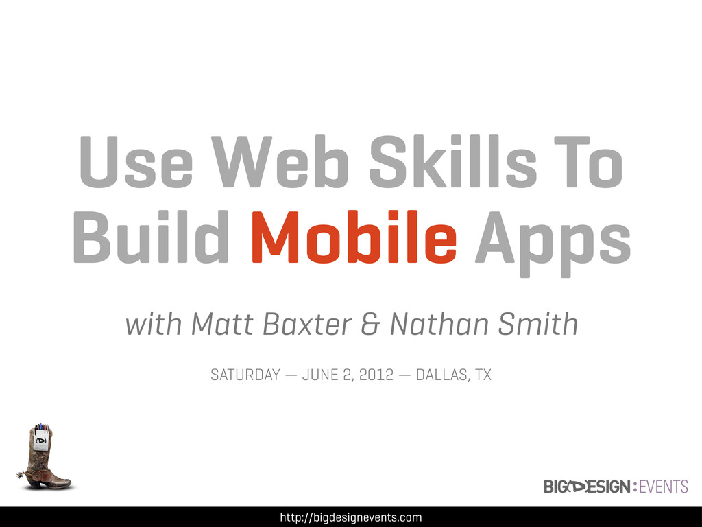 Use Web Skills To Build Mobile Apps with Matt B...