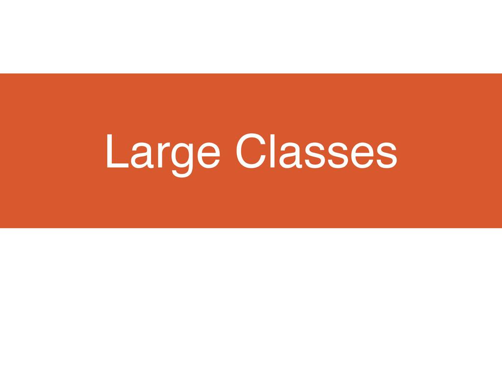 Large Classes