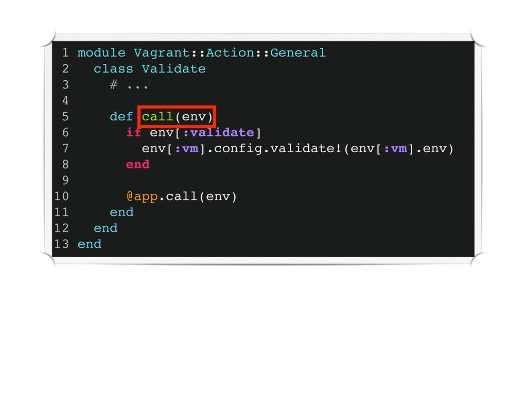 1 module Vagrant::Action::General 2 class Valid...
