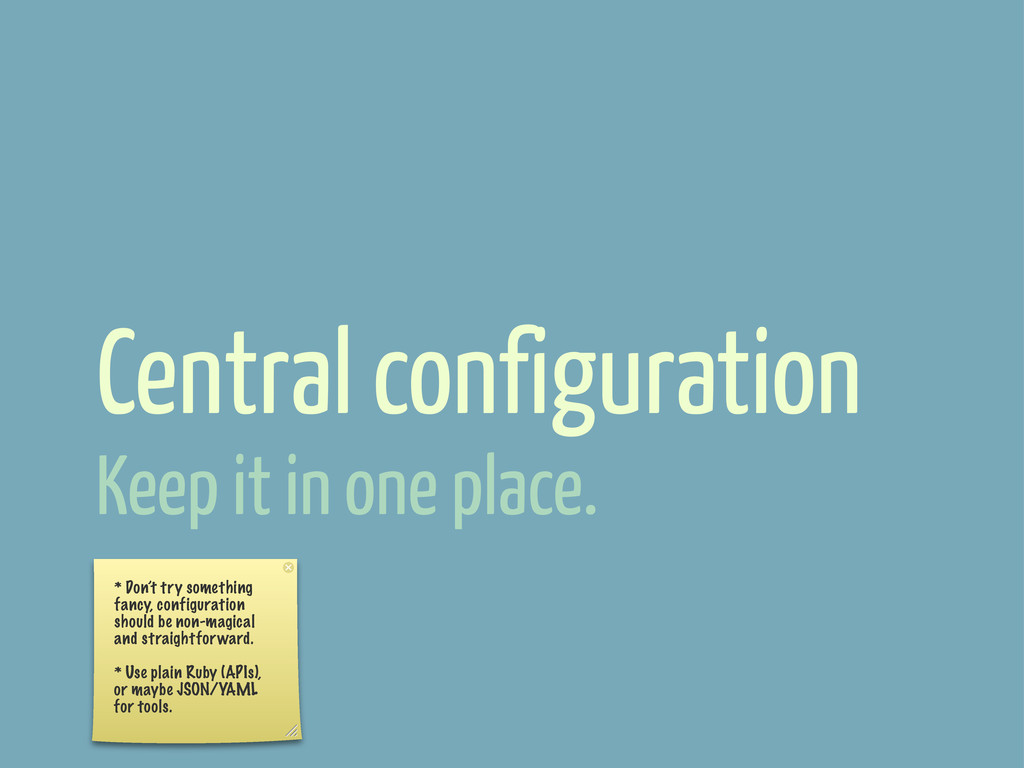 Central configuration * Don't try something fan...