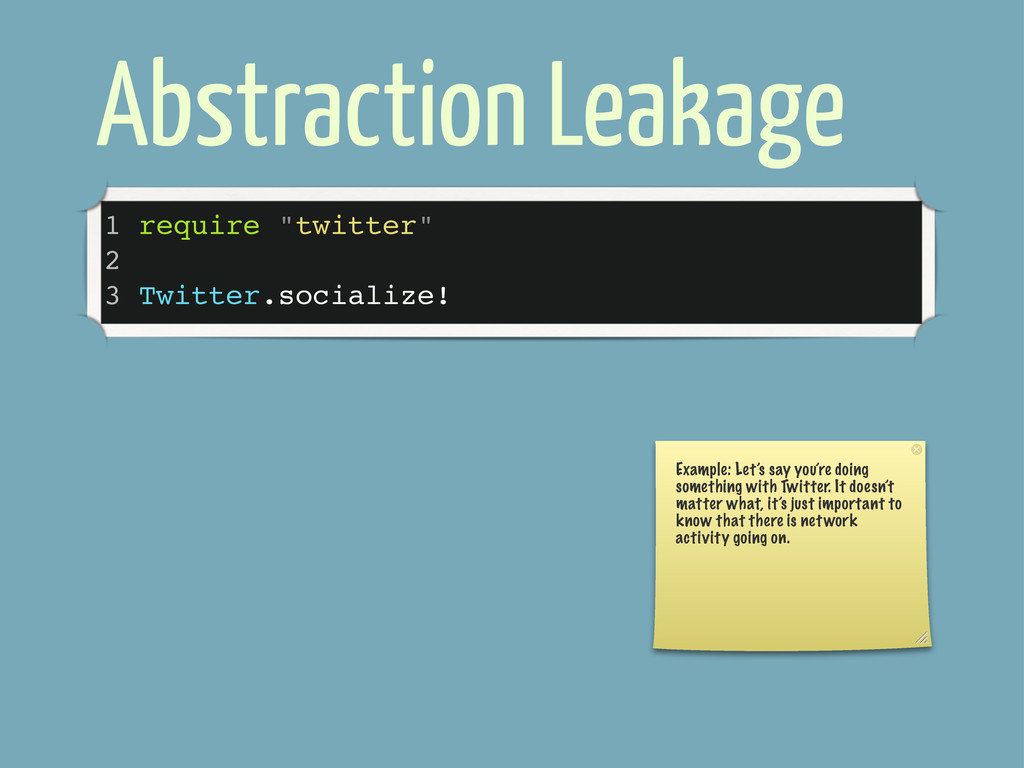 """Abstraction Leakage 1 require """"twitter"""" 2 3 Twi..."""