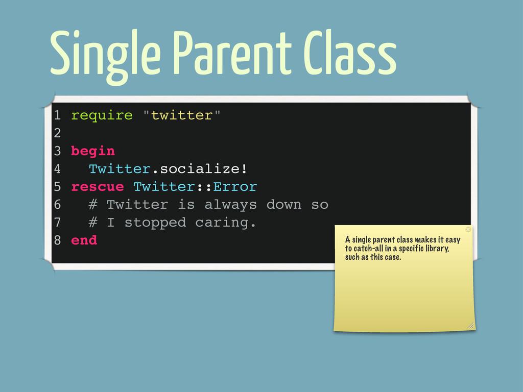 """Single Parent Class 1 require """"twitter"""" 2 3 beg..."""