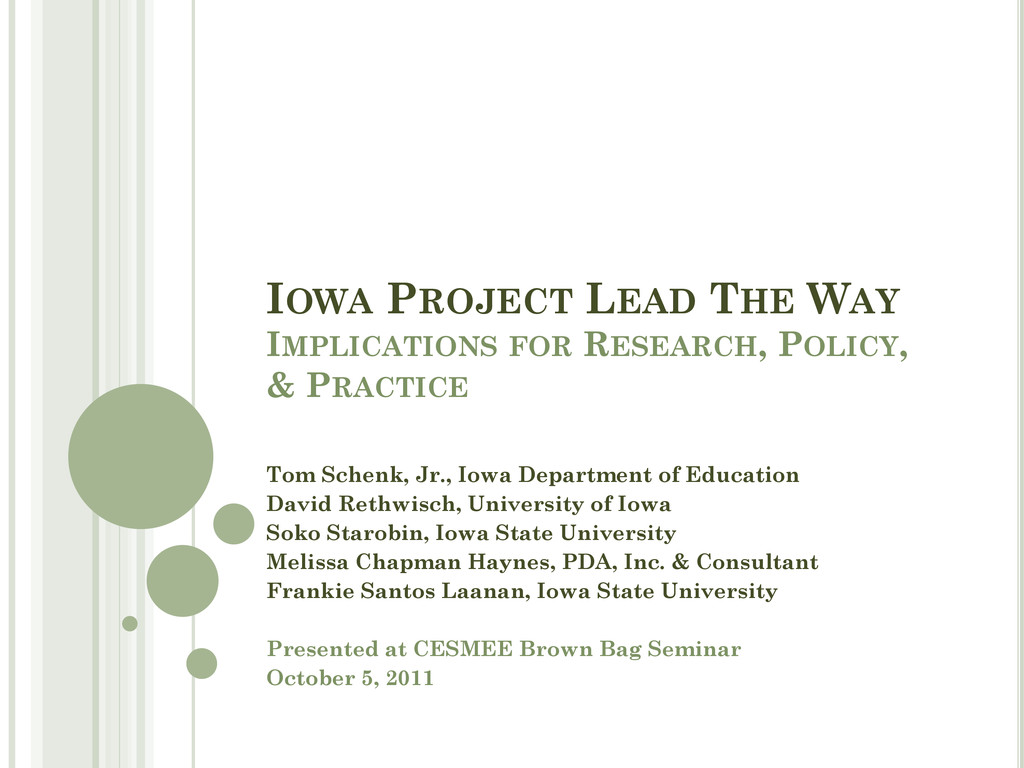 IOWA PROJECT LEAD THE WAY IMPLICATIONS FOR RESE...