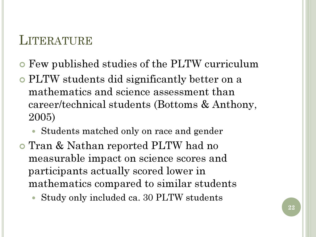LITERATURE  Few published studies of the PLTW ...