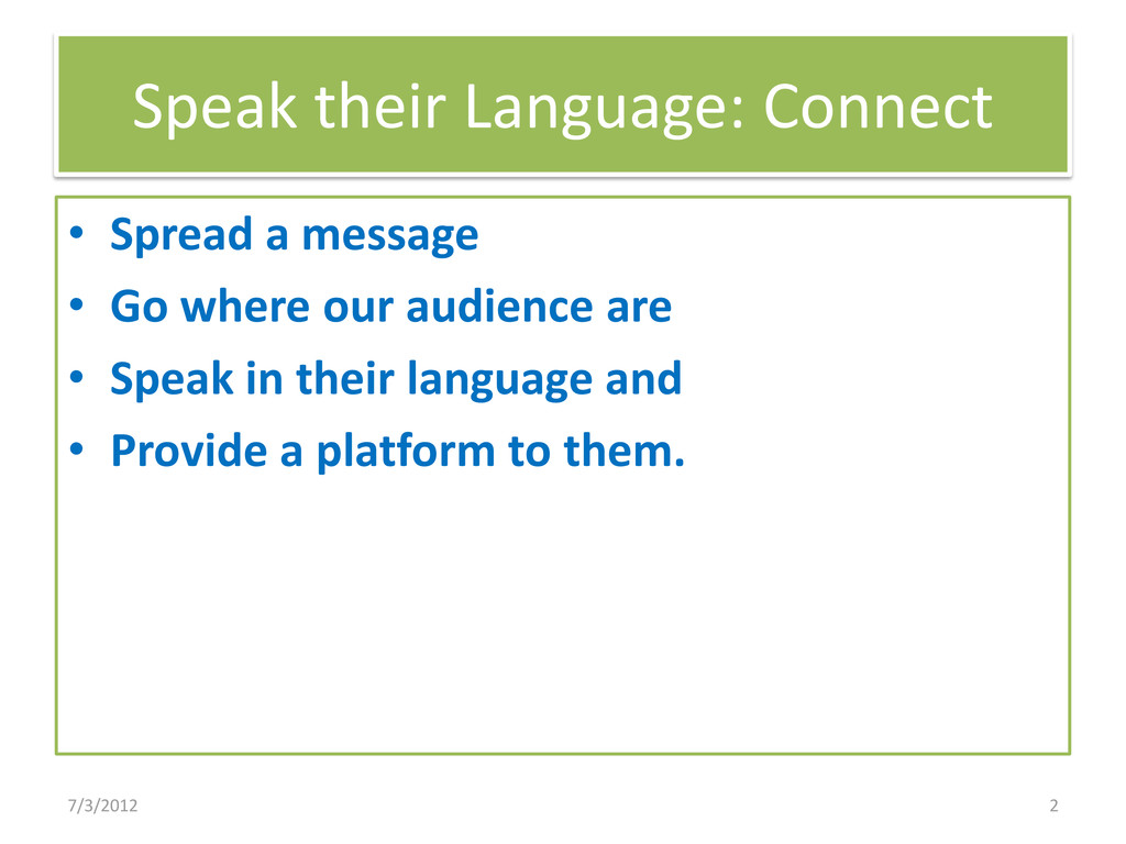 Speak their Language: Connect • Spread a messag...