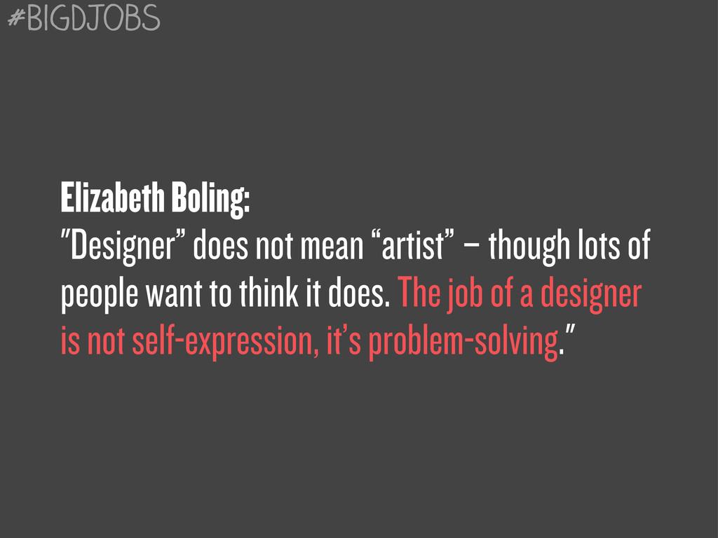 """Elizabeth Boling: """"Designer"""" does not mean """"art..."""