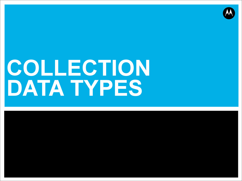COLLECTION DATA TYPES