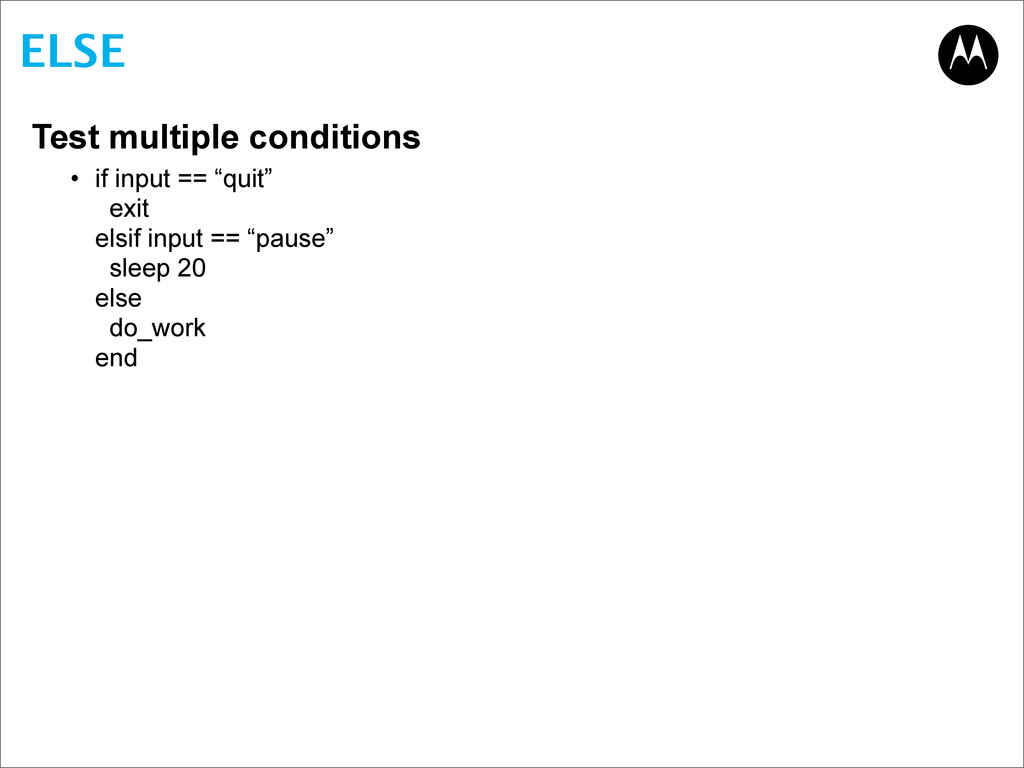 "ELSE Test multiple conditions • if input == ""qu..."