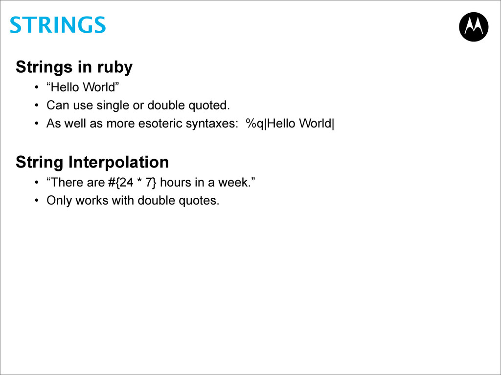 "STRINGS Strings in ruby • ""Hello World"" • Can u..."