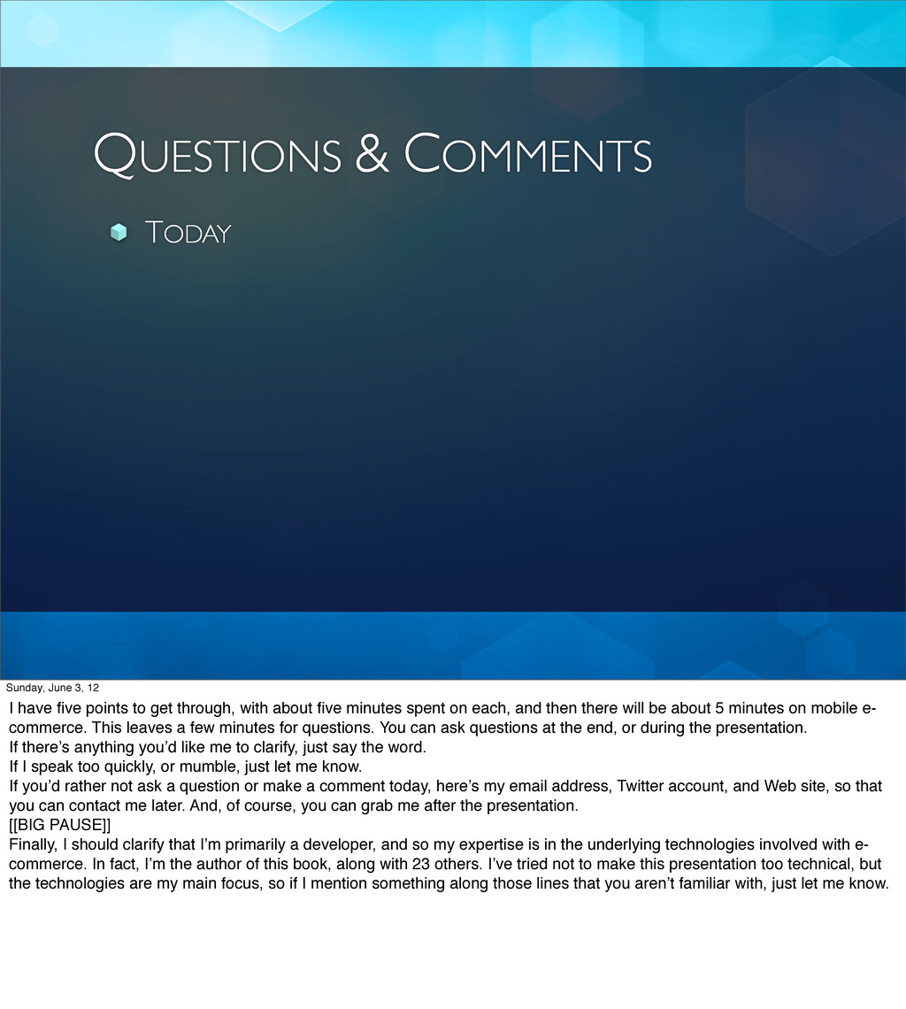 QUESTIONS & COMMENTS TODAY Sunday, June 3, 12 I...