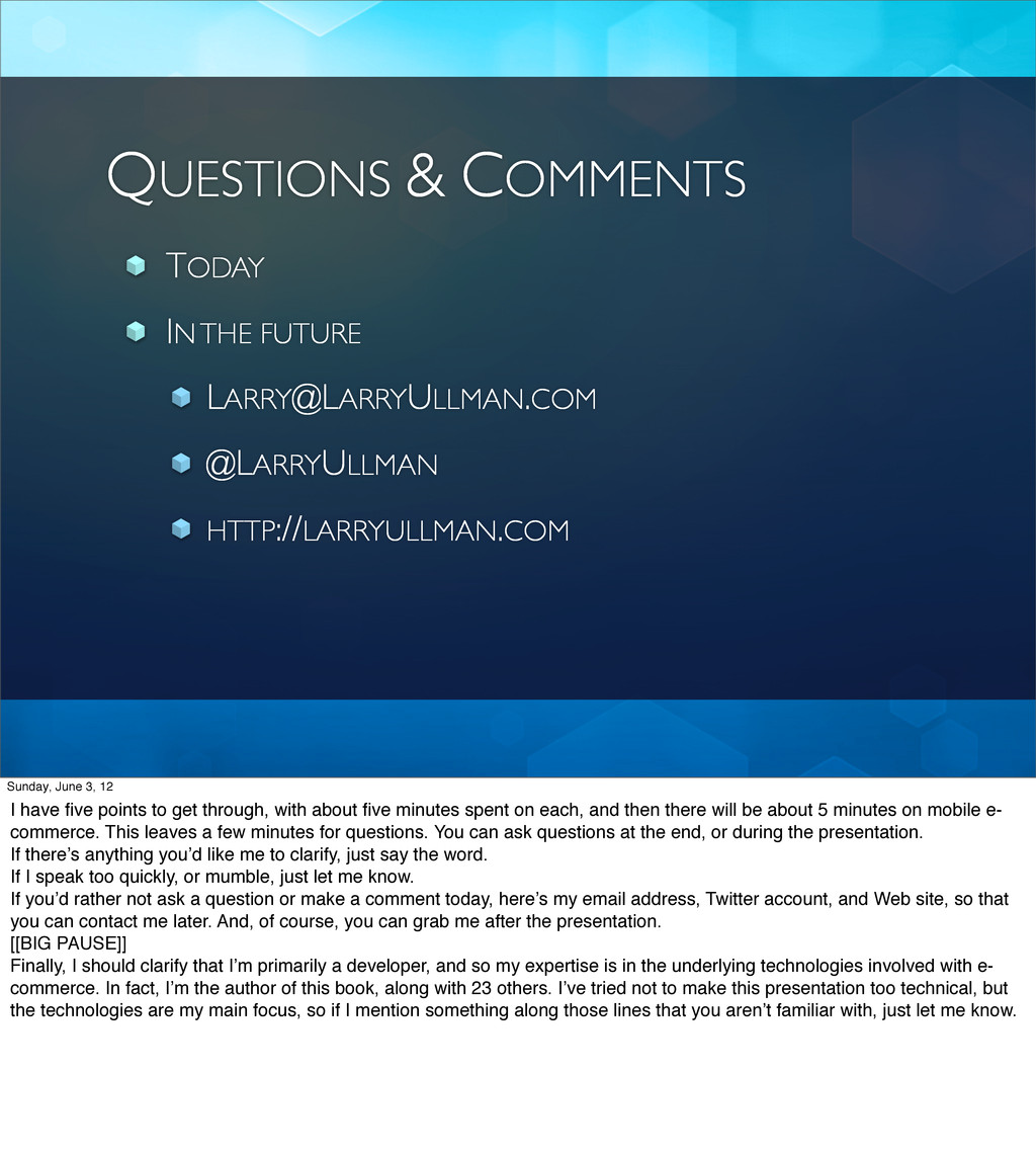 QUESTIONS & COMMENTS TODAY IN THE FUTURE LARRY@...