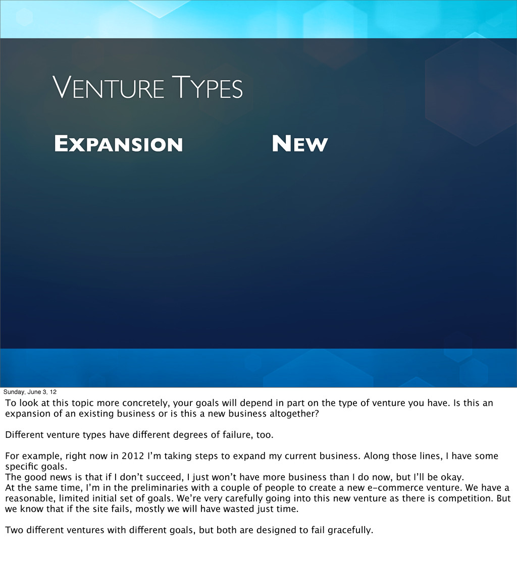 EXPANSION NEW VENTURE TYPES Sunday, June 3, 12 ...