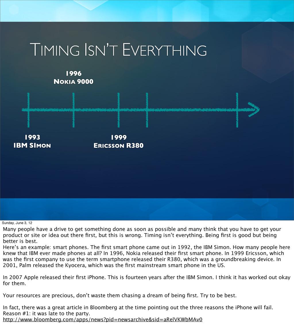 TIMING ISN'T EVERYTHING 1993 IBM SIMON 1996 NOK...