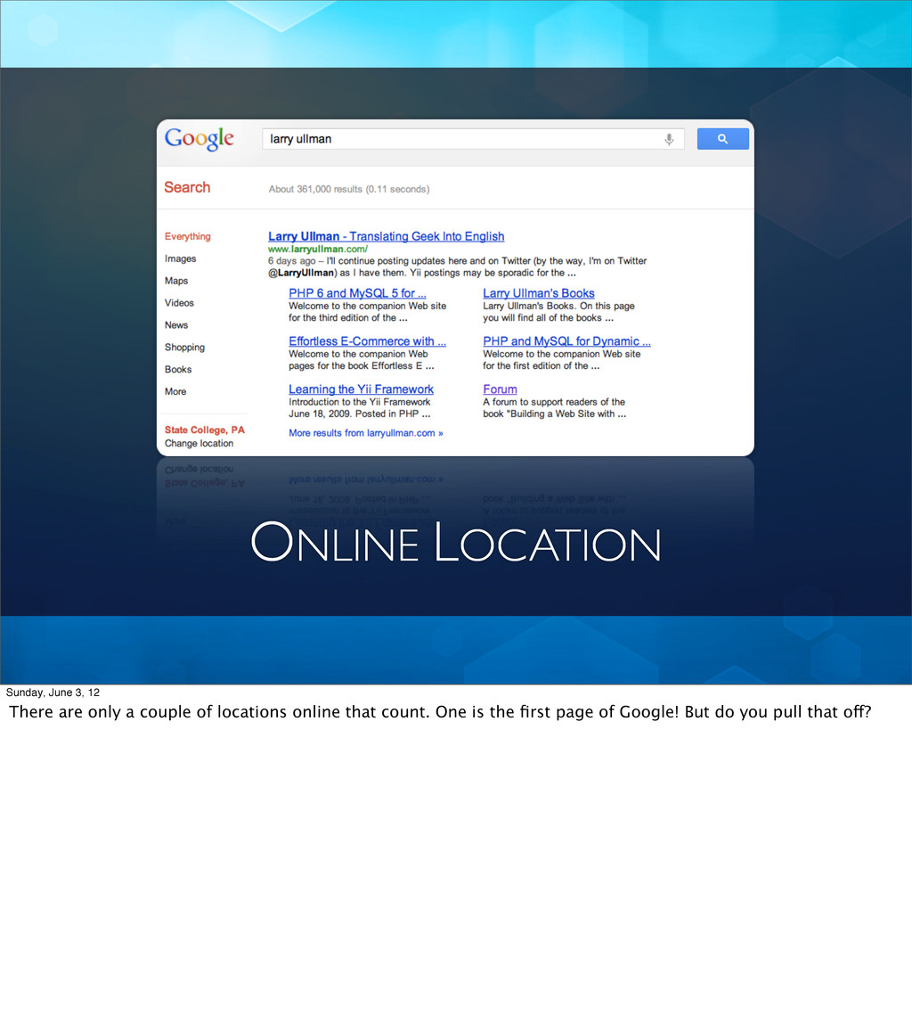 ONLINE LOCATION Sunday, June 3, 12 There are on...