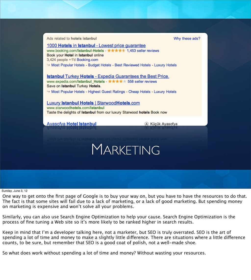 MARKETING Sunday, June 3, 12 One way to get ont...