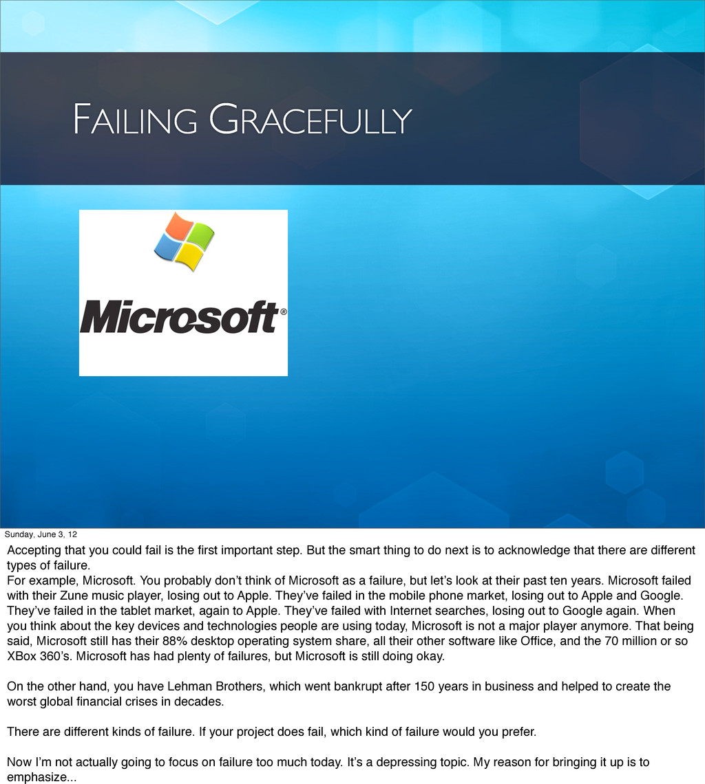 FAILING GRACEFULLY Sunday, June 3, 12 Accepting...