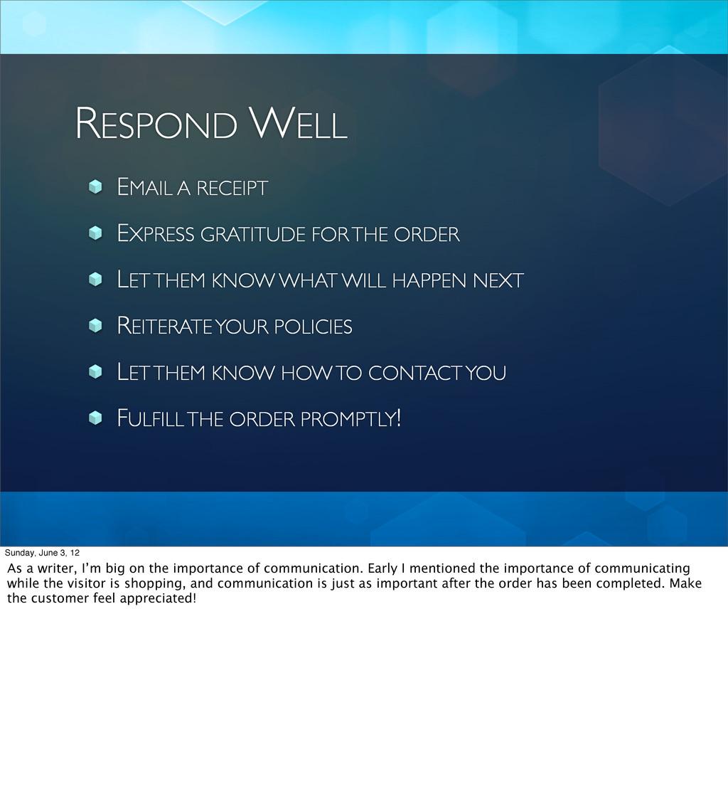 RESPOND WELL EMAIL A RECEIPT EXPRESS GRATITUDE ...