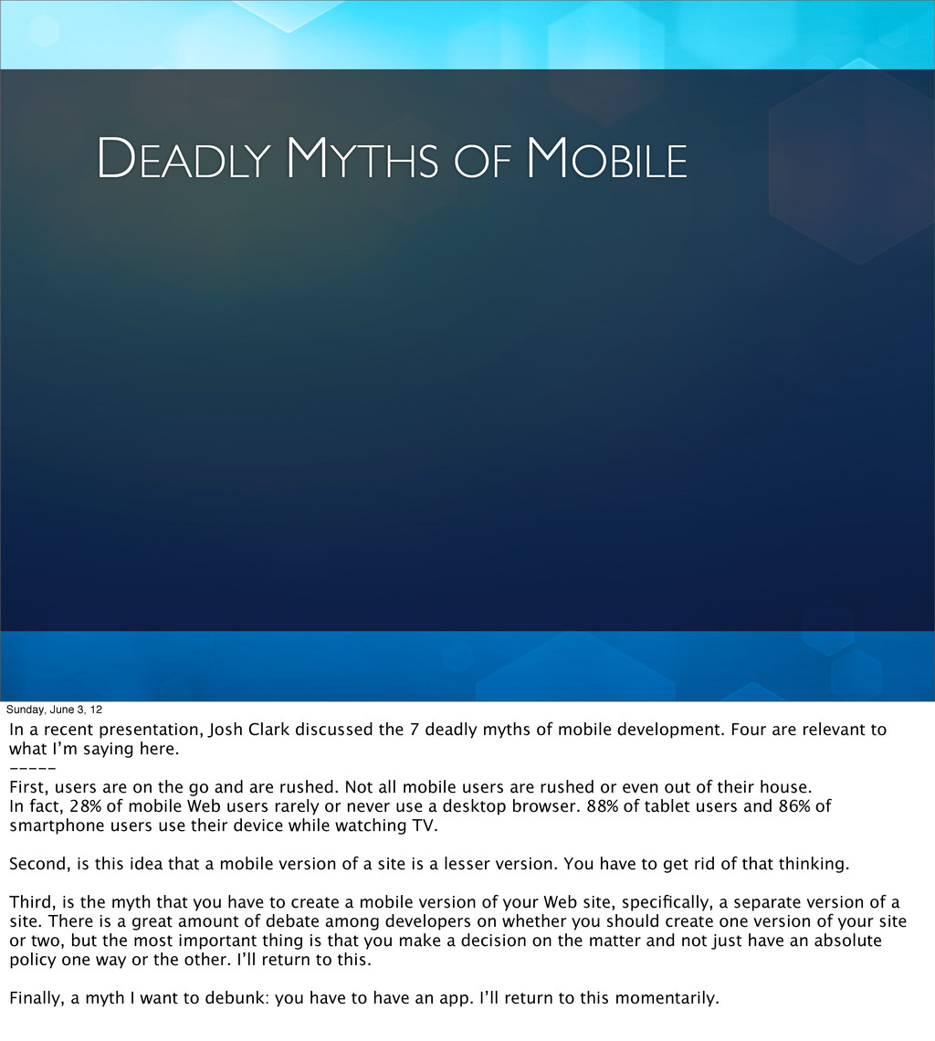 DEADLY MYTHS OF MOBILE Sunday, June 3, 12 In a ...