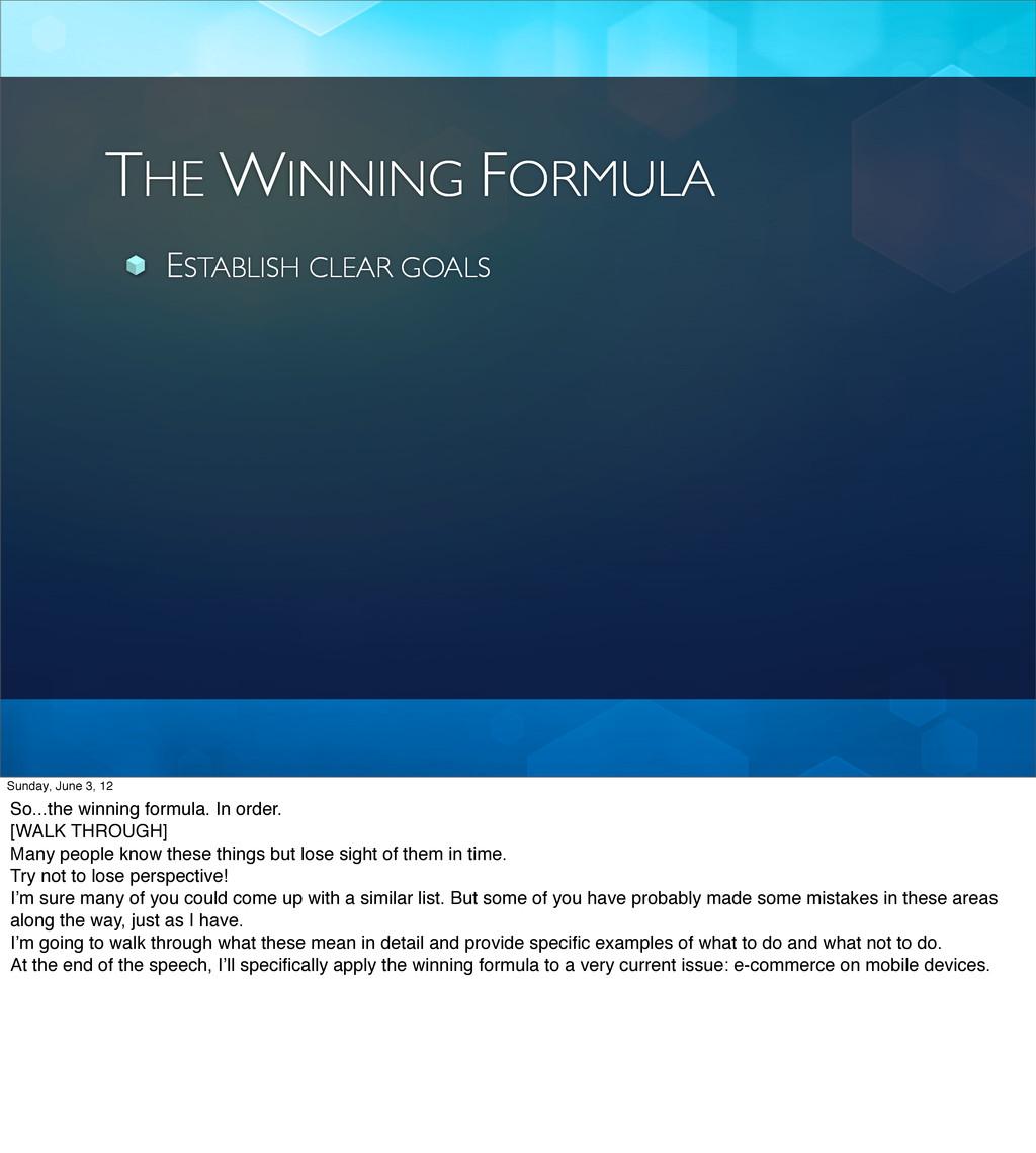 THE WINNING FORMULA ESTABLISH CLEAR GOALS Sunda...