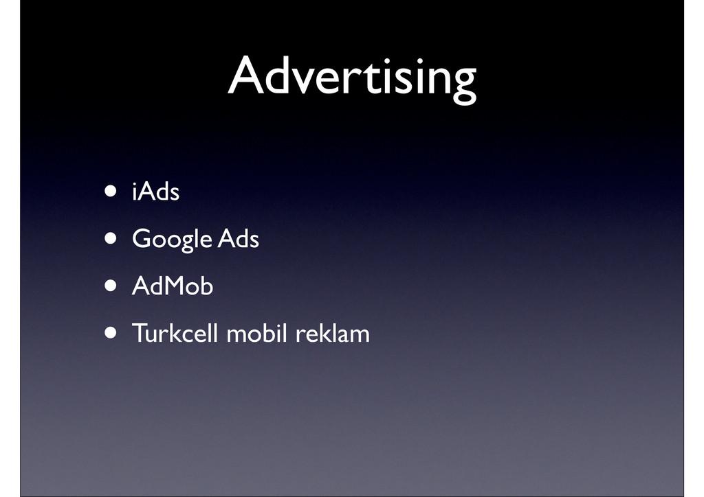 • iAds • Google Ads • AdMob • Turkcell mobil re...