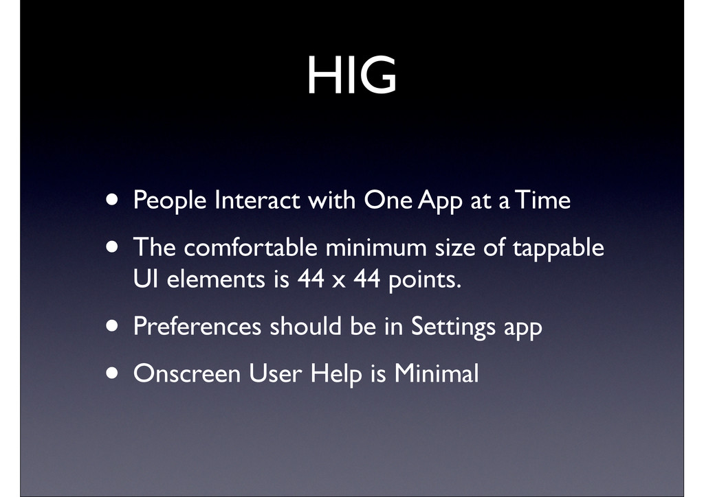 HIG • People Interact with One App at a Time • ...