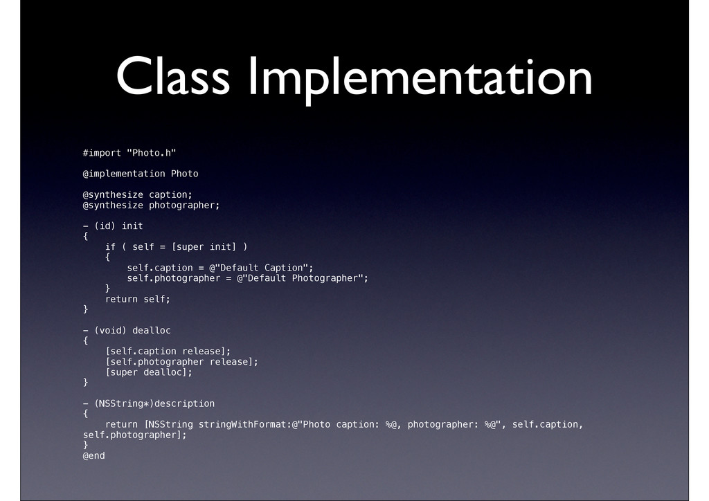 "Class Implementation #import ""Photo.h"" @impleme..."
