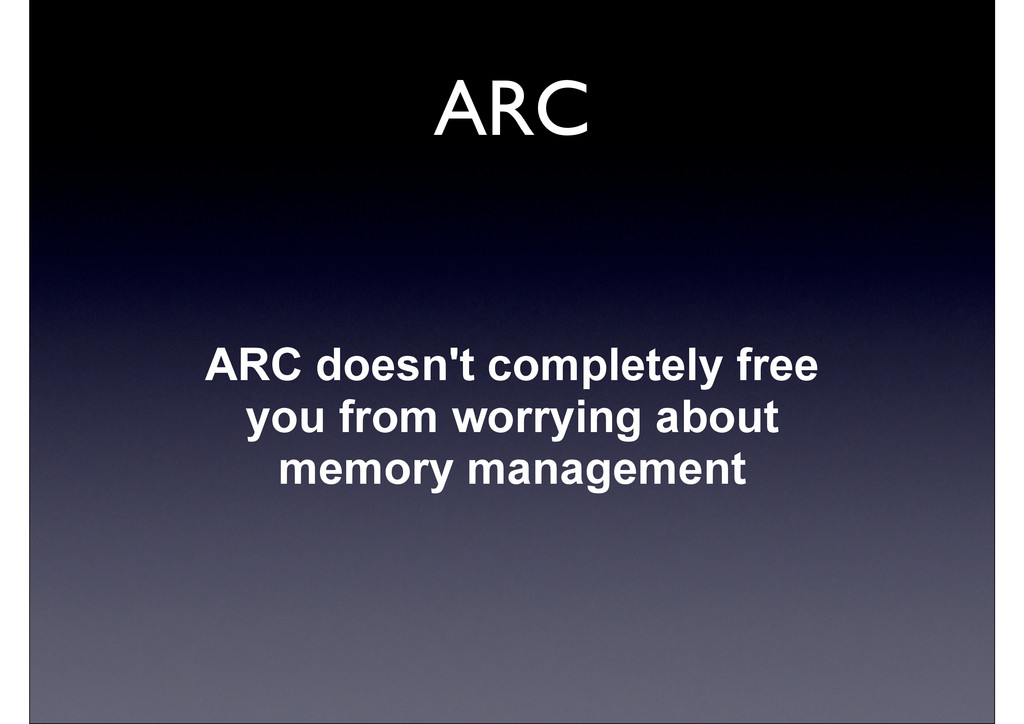 ARC ARC doesn't completely free you from worryi...