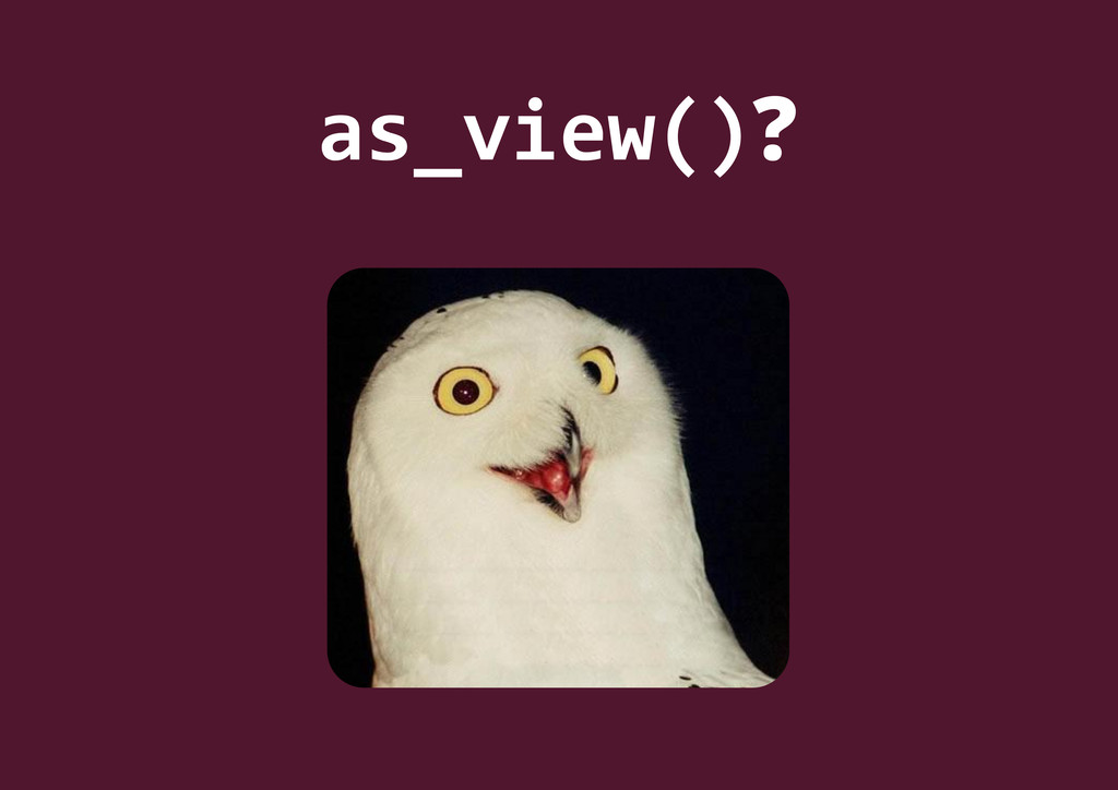 as_view()?