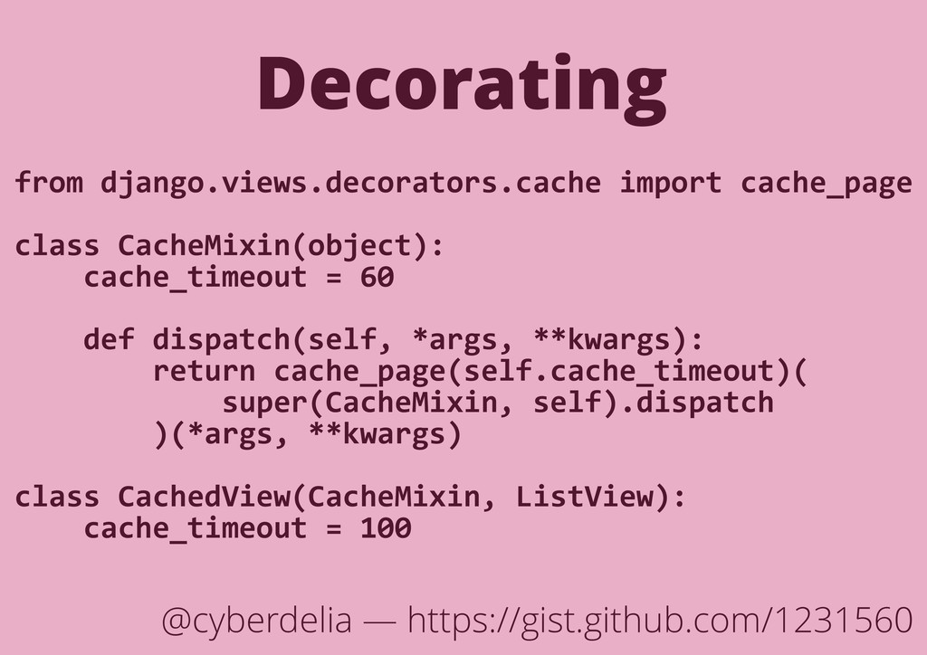 Decorating from django.views.decorators.cache i...