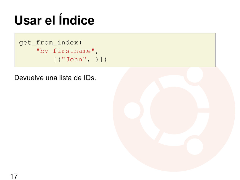 """Usar el Índice get_from_index( """"by-firstname"""", ..."""