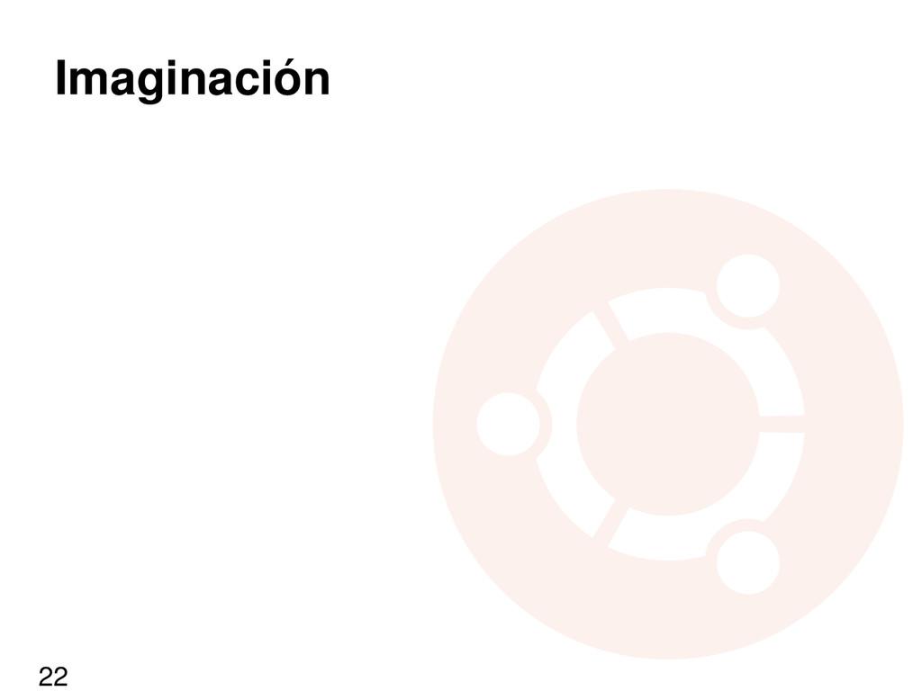Imaginación 22