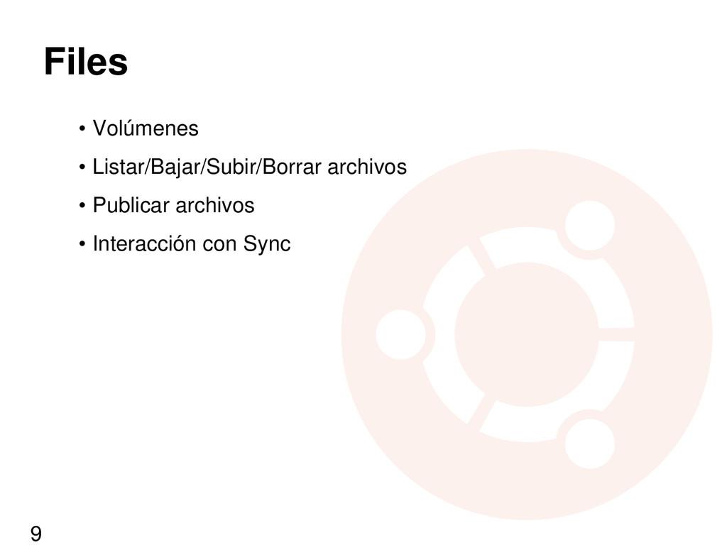 Files • Volúmenes • Listar/Bajar/Subir/Borrar a...