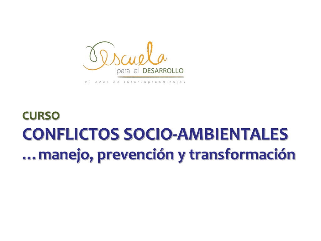 CURSO CONFLICTOS SOCIO-AMBIENTALES …manejo, pre...