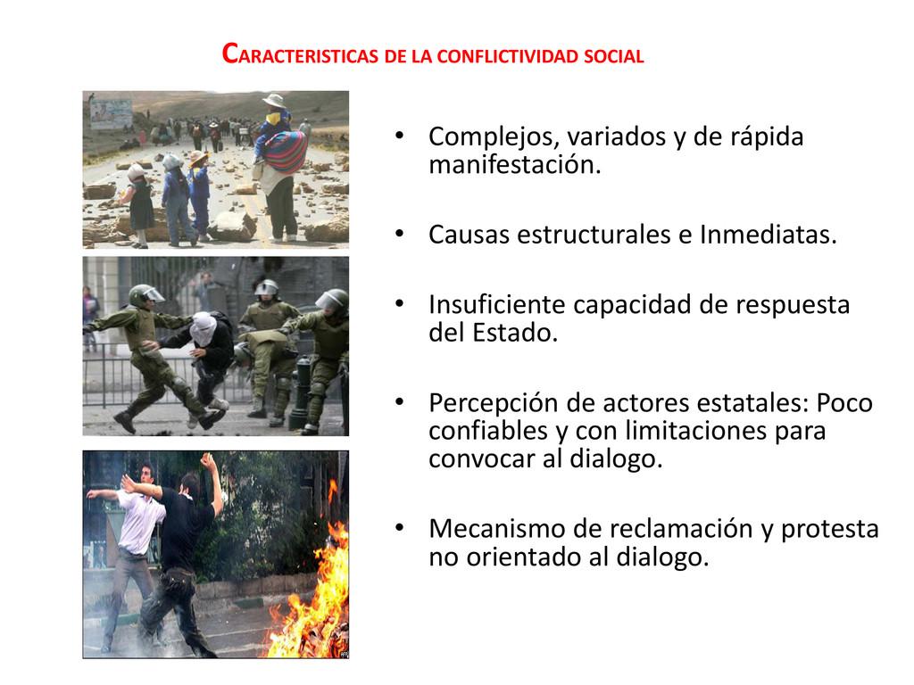 CARACTERISTICAS DE LA CONFLICTIVIDAD SOCIAL • C...
