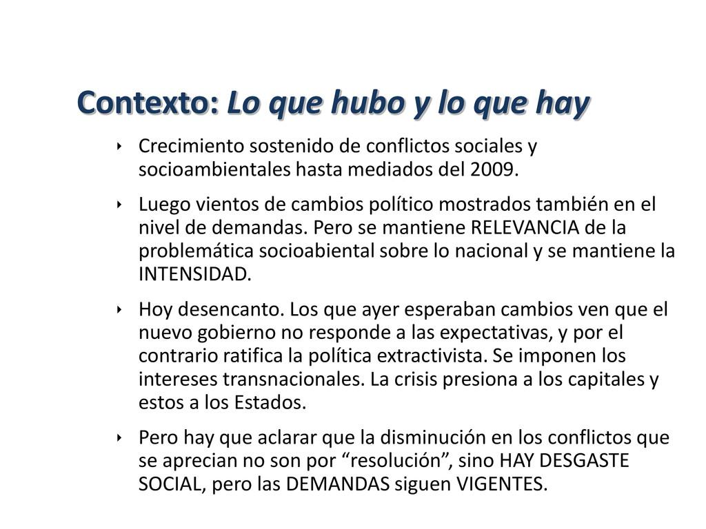  Crecimiento sostenido de conflictos sociales ...
